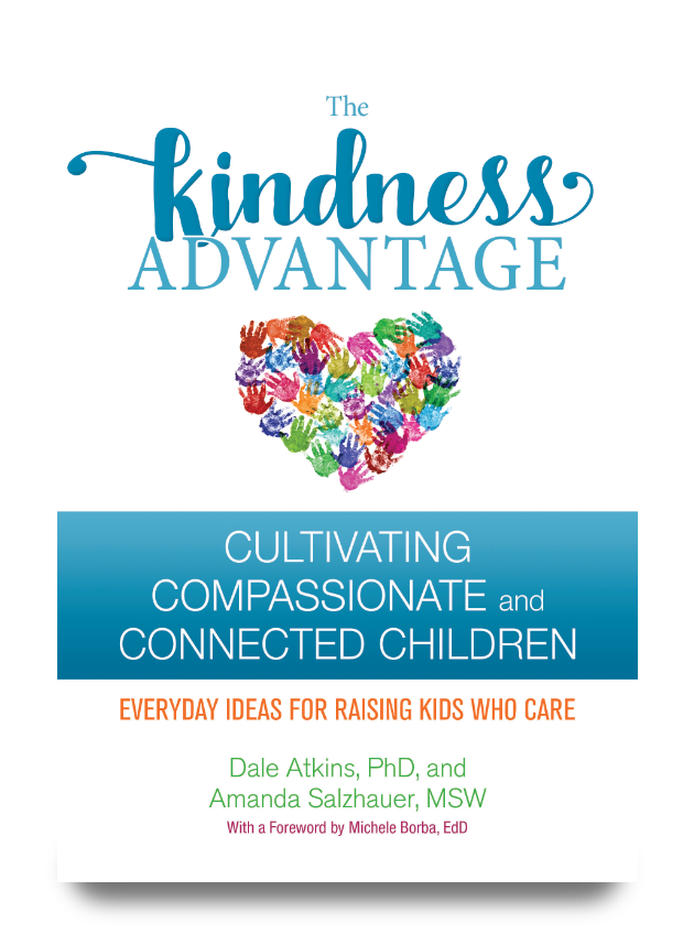 The Kindness Advantage Book by Dr. Dale Atkins & Amanda Salzhauer, MSW
