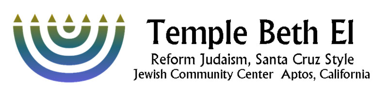 Temple Beth El - Reform Judaism, Santa Cruz Style